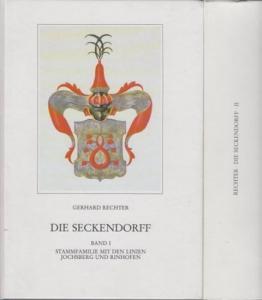 Seckendorff, Die. - Rechter, Gerhard: Die Seckendorff : Quellen und Studien zur Genealogie und Besitzgeschichte. Bd. I-III/2 [von mind. IV in 7].