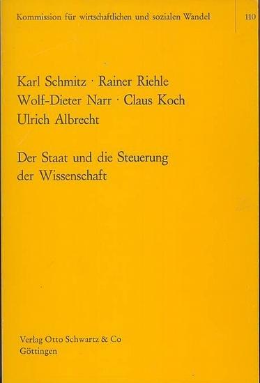 Schmitz, Karl ; ua.: Der Staat und die Steuerung der Wissenschaft : Analyse der Forschungs- und Technologiepolitik der Bundesregierung.