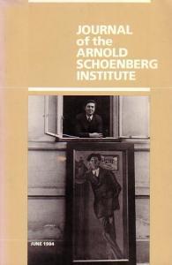 Schoenberg, Arnold Journal of the Arnold Schoenberg Institute (University ot Southern California, Los Angeles).Volume VIII, Number 1, June 1984. Beiträge von Leonard Stein, Rosemary Hilmar, Jerry McBride, Pamela C. White, Richard Hoffman / Leonard Stei...