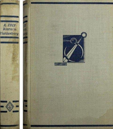 Zech, Alfons: Alarm in Haidenburg. Roman.