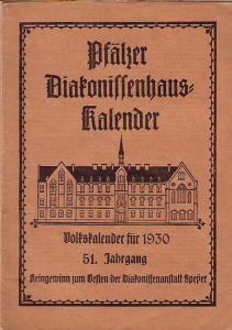 Speyer. - Pfälzer Diakonissenhaus-Kalender. Volkskalender für 1930. Jahrgang 51.