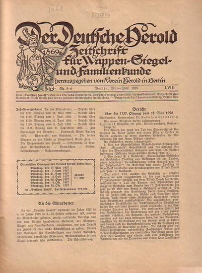 Verein Herold (Hrsg). - G. Adolf Closs. - Der Deutsche Herold. Zeitschrift für Wappen-, Siegel- und Familienkunde. Nr. 5-6; Mai - Juni 1927. LVIII. Jahrgang.