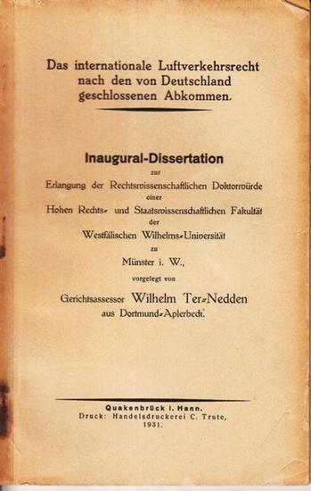 Ter-Nedden, Wilhelm: Das internationale Luftverkehrsrecht nach den von Deutschland geschlossenen Abkommen.