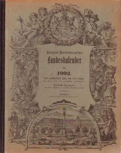 Württemberg, Kalender für das Königreich. - Königlich Württembergischer Landeskalender für 1902.