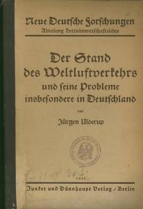 Ulderup, Jürgen: Der Stand des Weltluftverkehrs und seine Probleme insbesondere in Deutschland.