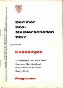 Berlin. - Berliner Box-Meisterschaften 1967. Endkämpfe. Donnerstag, 23. März 1967. Berliner Sportpalast, Potsdamer Straße 170 - 172. Programm.