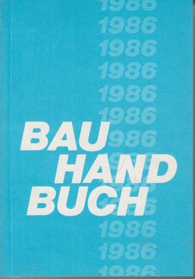 BauHandbuch: Bau Handbuch 1986 : Sonderdruck Senator für Bau- und Wohnungsbauwesen.
