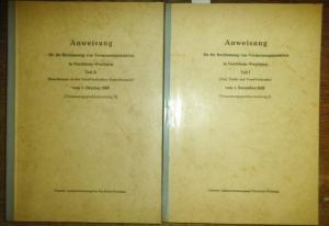 Vermessungspunktanweisung. - Anweisung für die Bestimmung von Vermessungspunkten in Nordrhein-Westfalen. In 2 Teilen. Teil I (Text, Tafeln und VermVordrucke) vom 1. Dezember 1958 (Vermessungspunktanweisung I). Teil II (Bemerkungen zu den VermVordrucken...