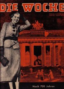 Woche, Die. - Lorenz, Lovis Hans (Redaktion): Die Woche. Jahrgang 29, Heft 32, 11. August 1937. Nach 700 Jahren - Berlin stellt sich vor.