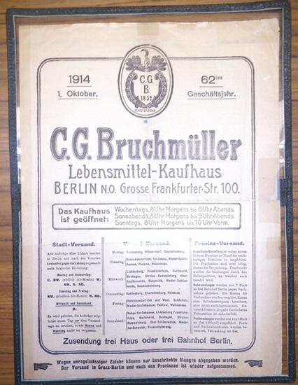 C.G. Bruchmüller, Lebensmittel-Kaufhaus, Berlin, Grosse Frankfurter Str. 100. - C.G. Bruchmüller, Lebensmittel-Kaufhaus, Berlin N.0., Grosse Frankfurter-Str. 100. Angebot vom 1. Oktober 1914, dem 62ten Geschäftsjahr.