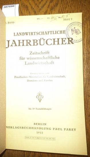 Landwirtschaftliche Jahrbücher. - Preußisches Ministerium für Landwirtschaft, Domänen und Forsten (Hrsg.). - Lowig, E./ Ziegler, Otto/ Ritter, Kurt/ Ihle, K./ Stollenwerk, W./ Jürgens, H./ Heuser, W.: Landwirtschaftliche Jahrbücher. Zeitschrift für wis...