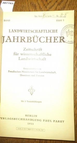 Landwirtschaftliche Jahrbücher. - Preußisches Ministerium für Landwirtschaft, Domänen und Forsten (Hrsg.). - Löhr, Ludwig / Gasow, H./ Berkner, F./ Schlimm, W.: Landwirtschaftliche Jahrbücher. Zeitschrift für wissenschaftliche Landwirtschaft. 77. Band ...