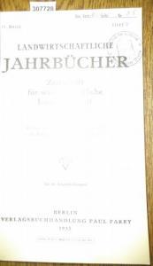 Landwirtschaftliche Jahrbücher. - Reichs- und Preußisches Ministerium für Ernährung und Landwirtschaft (Hrsg.). - Malkomesius, Emil / Brüne,Fr./ Igel, H./ Lowig, E.: Landwirtschaftliche Jahrbücher. Zeitschrift für wissenschaftliche Landwirtschaft. 81. ...