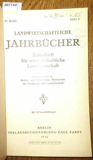 Landwirtschaftliche Jahrbücher. - Reichs- und Preußisches Ministerium für Ernährung und Landwirtschaft (Hrsg.). - Tamm, Ernst / Wöhlbier, W. / Schramm, W. / Herold,G./ Kuron, H.: Landwirtschaftliche Jahrbücher. Zeitschrift für wissenschaftliche Landwir...