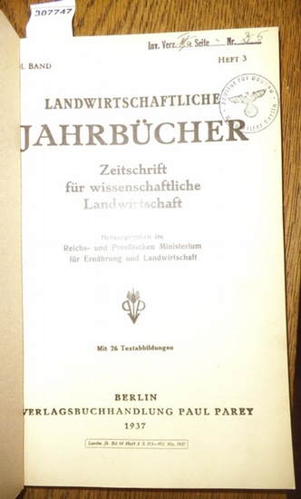 Landwirtschaftliche Jahrbücher. - Reichs- und Preußisches Ministerium für Ernährung und Landwirtschaft (Hrsg.). - Hübner, R./ Nottbohm, F.E. / Mayer,Fr. / Hülsmann, Bruno/ Witte, K./ Baumann, Hans / Welsch, Ilse : Landwirtschaftliche Jahrbücher. Zeitsc...