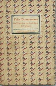 Inselbücherei. - Timmermans, Felix: Insel-Bändchen Nr. 362: Das Triptychon von den Heiligen Drei Königen. Übertragen von Anton Kippenberg.