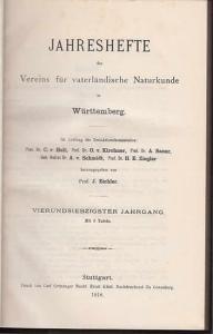 Jahreshefte Verein für vaterländischer Naturkunde in Würtemberg. - Prof. J. Eichler (Hrsg.). - Karl Bertsch / Manfred Bräuhäuser / Otto Buchner / W. Dittus / Theodor Engel / David Geyer / Edw. Hennig / Eugen Schürmann: Jahreshefte des Vereins für vater...