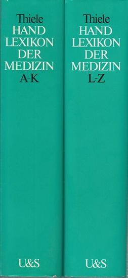 Thiele, Günter (Hrsg.) / Dagobert Tutsch, Heinz Walter (Mitarbeit): Handlexikon der Medizin. Komplett in 2 Bänden.