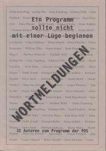Heuer, Uwe-Jens / Kurt Pätzold / Hans-Joachim Siegel (Red.): Ein Programm sollte nicht mit einer Lüge beginnen. Wortmeldungen von 32 Autoren zum Programm der PDS.