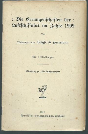 Hartmann, Siegfried: Die Errungenschaften der Luftschiffahrt im Jahre 1909. (Nachtrag zu 'Die Luftschiffahrt).