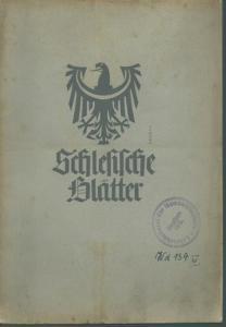 Schlesien. - Geschwendt, Fritz (Herausgeber): Schlesische Blätter (Altschlesische Blätter). Mitteilungen für schlesische für Vor- und Frühgeschichte. Folge 2, April 1939.