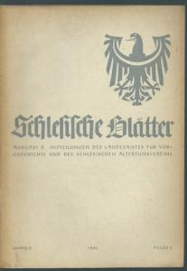 Schlesien. - Geschwendt, Fritz (Herausgeber): Schlesische Blätter (Altschlesische Blätter). Ausgabe B. Mitteilungen des Landesamtes für Vorgeschichte und des schlesischen Altertumsvereins. Jahrgang 3, Folge 2, April 1941.