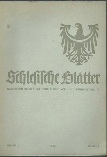 Schlesien. - Geschwendt, Fritz (Herausgeber): Schlesische Blätter (Altschlesische Blätter). Ausgabe B. Nachrichtenblatt für schlesische Vorgeschichte und Frühgeschichte. Jahrgang 2, Folge 1, Januar 1940.
