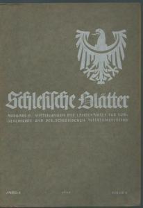 Schlesien. - Geschwendt, Fritz (Herausgeber): Schlesische Blätter (Altschlesische Blätter). Ausgabe B. Mitteilungen des Landesamtes für Vorgeschichte und des schlesischen Altertumsvereins. Jahrgang 2, Folge 4, Oktober 1940.