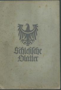 Schlesien. - Geschwendt, Fritz (Herausgeber): Schlesische Blätter (Altschlesische Blätter). Nachrichtenblatt für schlesische Vor- und Frühgeschichte. Folge 3, Juli 1939.