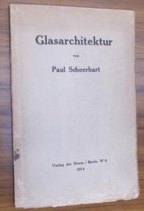Scheerbart, Paul: Glasarchitektur.