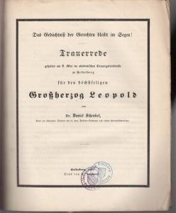 Leopold, Großherzog. - Schenkel, Daniel: Trauerrede gehalten am 9. Mai im akademischen Trauergottesdienste zu Heidelberg für den höchstseligen Großherzog Leopold von Dr. Daniel Schenkel.