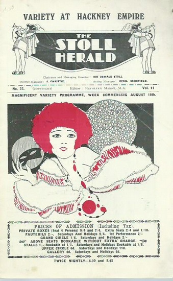 Variety at Hackney Empire. The Stoll Herald. - Stoll, Oswald (Chairman and Managing Director): Variety at Hackney Empire. The Stoll Herald. Vol. 11, No. 32. Chairman and Managing Director: Sir Oswald Stoll .District Manager: J. Christie. Editor: Kathleen