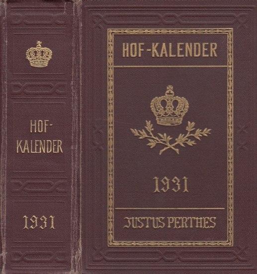 Gotha. - Gothaischer Genealogischer Hofkalender nebst Diplomatisch-statistischem Jahrbuche (ab 1920: Gothaischer Kalender und diplomatisch-statistisches Jahrbuch; ab 1923: Gothaischer Kalender. Genealogischer Hof-Kalender): Gothaischer Hofkalender. Geneal
