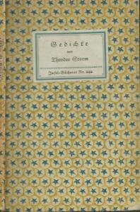Inselbücherei. - Theodor Storm: Insel-Bändchen Nr. 242: Gedichte. Ausgewählt und eingeleitet von Albert Köster.