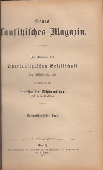 a8e52ffe239881 Hermann Knothe und andere  Neues Lausitzisches Magazin. Dreiundfünfzigster  (53.) Band 1877. Im Auftrage der Oberlaus