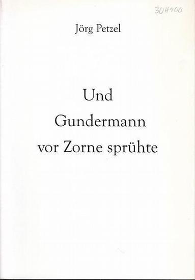 Petzel, Jörg: Und Gundermann vor Zorne sprühte. Über eine Nebenfigur in Theodor Fontanes Roman der Stechlin.