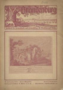 Brandenburg. - Schmidt, Rudolf (Herausgeber): Brandenburg. Jahrgang 10, Heft 3 (August I). Zeitschrift für Heimatkunde und Heimatpflege, für Wandern und Reisen.
