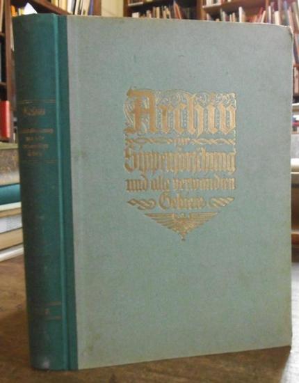 Wentscher, Erich (Schriftleitung): Archiv für Sippenforschung und alle verwandten Gebiete. 5. Jahrgang, 1928. Heft 1-12 und Inhaltsübersicht zum 5. Jahrgang.