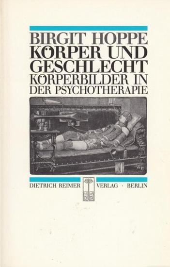 Hoppe, Birgit Körper und Geschlecht. Körperbilder in der Psychotherapie.