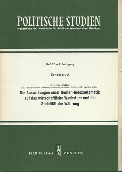 Müller, J. Heinz: Die Auswirkungen einer Renten-Indexautomatik auf das wirtschaftliche Wachstum und die Stabilität der Währung. (= Politische Studien, Monatshefte der Hochschule für Politische Wissenschaften München. Jahrgang 7, Heft 77).