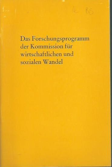 Kohn, Helmut: Das Forschungsprogramm der Kommission für wirtschaftlichen und sozialen Wandel. 0