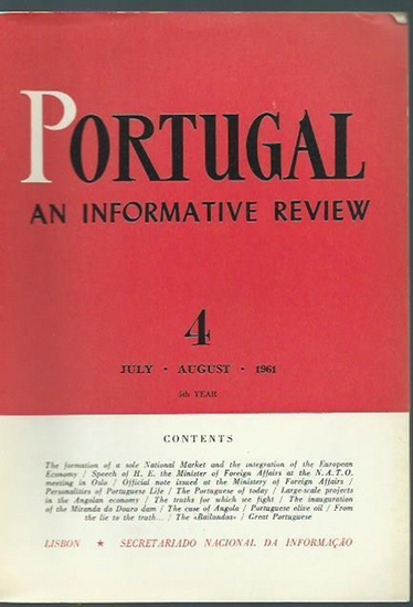 Portugal. - Portugal. 5th year. Heft 4 / July, August 1961. An informative review. From the contents: The formation of a sole National market and the integration of the european economy / Great portuguese: Sa da Bandeira.