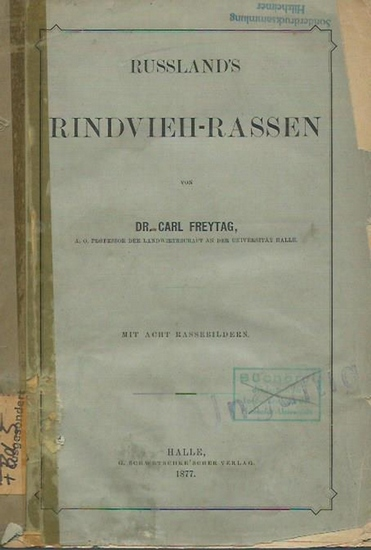 Freytag, Carl: Russland ´s Rindvieh - Rassen. 0