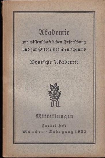 Mitteilungen Deutsche Akademie (Hrsg.) Arnold Oskar Meyer/ Franz Thierfelder ( Schriftltg. ) - Gottfried Fittbogen / Friedrich Lange / Georg A. Lukas / Oskar Hintrager / Franz Thierfelder / Roderisch von Engelhardt (Autoren): Mitteilungen Nr. 2, Juni, Jah