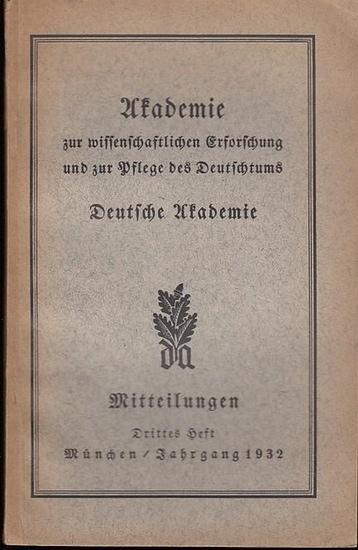 Mitteilungen Deutsche Akademie (Hrsg.) Arnold Oskar Meyer/ Franz Thierfelder (Schriftltg.) - S. Pharmakidis / Joachim Schulz / Hans Pollak / Max Keil / Georg Lapper / Theodor Steche / Erich Gierach / Ernst Schwarz / Edwin Huber (Autoren): Mitteilungen Nr.