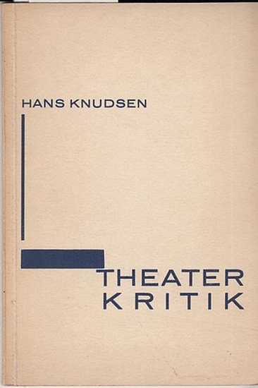 Knudsen, Hans Theaterkritik