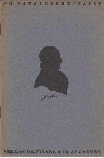 Lebede, Dr.Hans: Faust. (= Dichter und Bühne - Meister der Oper. Literatur- und Musikgeschichte in Einzelheften für Theaterbesuch Hrsg.vom Bühnen Volksbund In Frankfurt / M.). 0