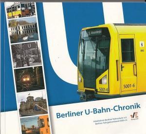 Kaddoura, Dieter / Kerl, Uwe / Kramer, Wolfgang / u.a. / Hrsg .Arbeitskreis Berliner Nahverkehr e.V.: Berliner U-Bahn-Chronik