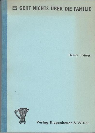 Henry Livings Es geht nichts über die Familie. Deutsch von Jürgen und Astrid Fischer.