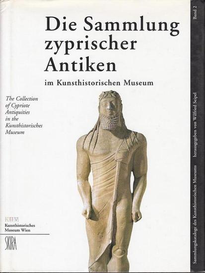 Seipel, Wilfried (Hrsg.): Die Sammlung Zyprischer Antiken im Kunsthistorischen Museum. 0